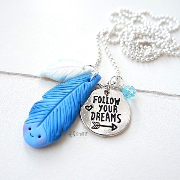 Follow Your Dreams Collana
